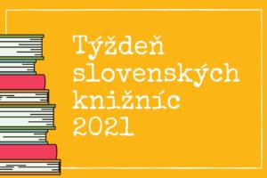 Týždeň slovenských knižníc 2021